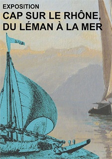 Cap sur le Rhône - expo