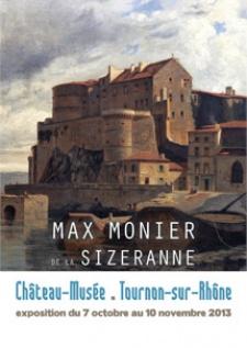 EXPOSITION MAX MONIER DE LA SIZERANNE