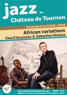 JAZZ AU CHATEAU DE TOURNON : CHERIF SOUMANO & SEBASTIEN GINIAUX