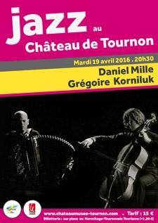 JAZZ AU CHATEAU DE TOURNON : DANIEL MILLE & GREGOIRE KORNILUK