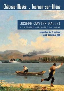 JOSEPH-XAVIER MALLET - Le peintre ordinaire du Rhône